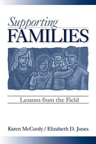 Supporting Families: Lessons from the Field: Karen P. McCurdy,