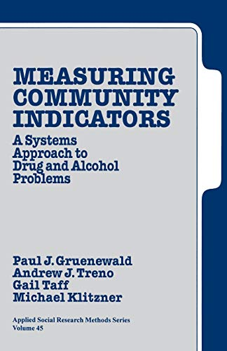 9780761906858: Measuring Community Indicators: A Systems Approach to Drug and Alcohol Problems (Applied Social Research Methods)