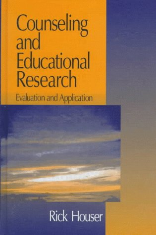 9780761907398: Counseling and Educational Research: Evaluation and Application