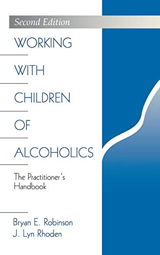 9780761907565: Working with Children of Alcoholics: The Practitioner′s Handbook