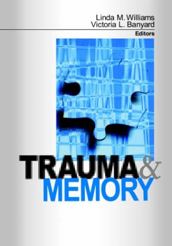9780761907725: Trauma and Memory