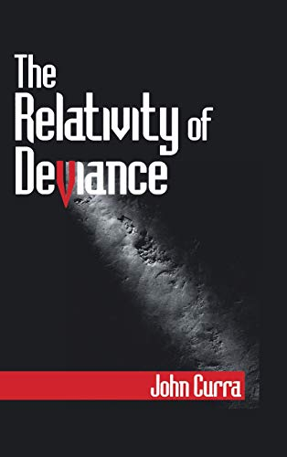 9780761907770: The Relativity of Deviance
