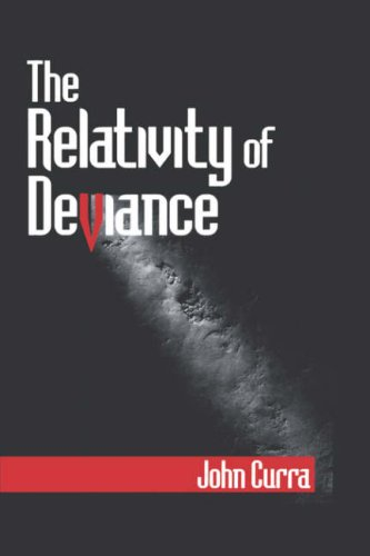 9780761907787: The Relativity of Deviance