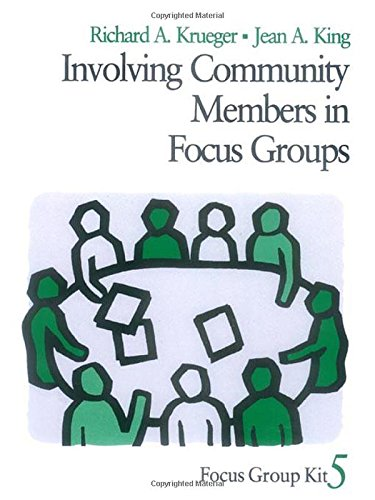 Involving Community Members in Focus Groups (Focus: Richard A. Krueger/