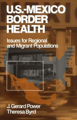 9780761908968: US-Mexico Border Health: Issues for Regional and Migrant Populations