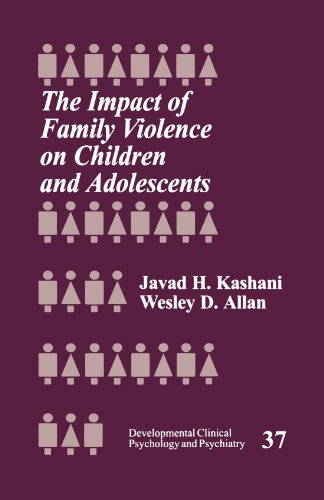 9780761908982: The Impact of Family Violence on Children and Adolescents (Developmental Clinical Psychology and Psychiatry)