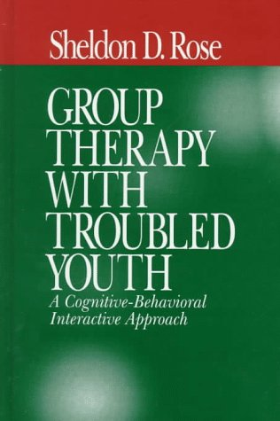 9780761909279: Group Therapy with Troubled Youth: A Cognitive-Behavioral Interactive Approach