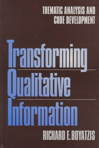 9780761909606: Transforming Qualitative Information: Thematic Analysis and Code Development