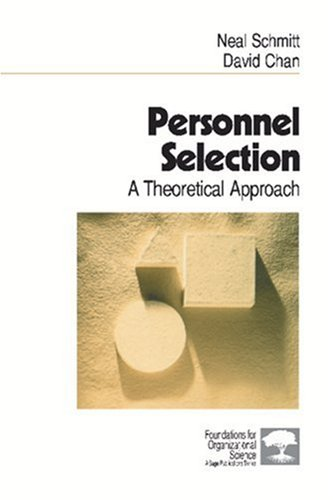 9780761909866: SCHMITT: PERSONNEL SELECTION (P): A THEORETICAL APPROACH: A Theoretical Approach (Foundations for Organizational Science)