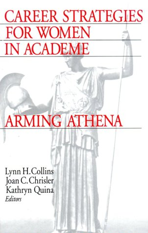 9780761909897: Career Strategies for Women in Academia: Arming Athena