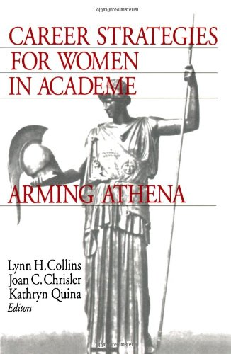 9780761909903: Career Strategies for Women in Academia: Arming Athena