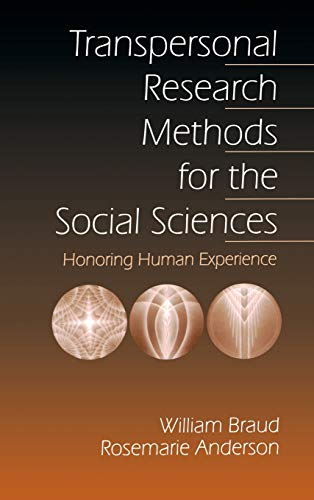 9780761910121: Transpersonal Research Methods for the Social Sciences: Honoring Human Experience