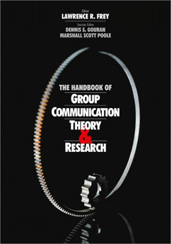 9780761910275: The Handbook of Group Communication Theory and Research