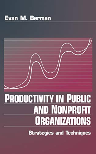 9780761910305: Productivity in Public and Non Profit Organizations: Strategies and Techniques
