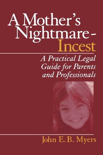 9780761910589: A Mother's Nightmare - Incest: A Practical Legal Guide for Parents and Professionals (Interpersonal Violence: The Practice Series)
