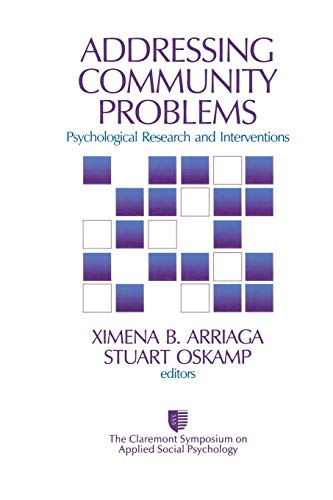 9780761910787: Addressing Community Problems: Psychological Research and Interventions (Claremont Symposium on Applied Social Psychology)