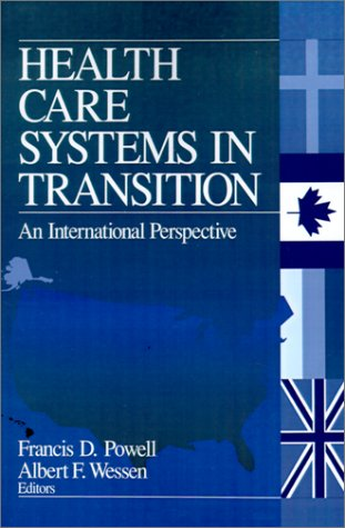 9780761910824: Health Care Systems in Transition: An International Perspective