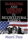 9780761911029: Marketing and Consumer Identity in Multicultural America