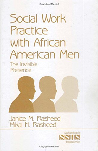 9780761911166: Social Work Practice With African American Men: The Invisible Presence (SAGE Sourcebooks for the Human Services)