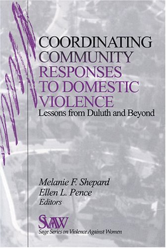 9780761911241: Coordinating Community Responses to Domestic Violence: Lessons from Duluth and Beyond (SAGE Series on Violence against Women)