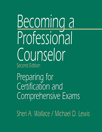 9780761911272: Becoming a Professional Counselor: Preparing for Certification and Comprehensive Exams