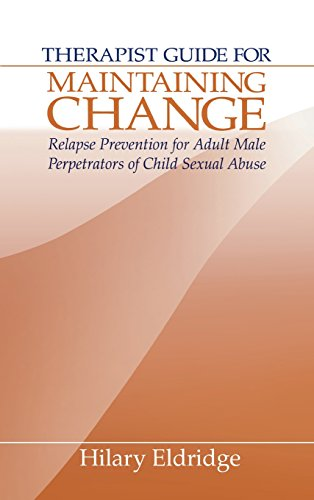 9780761911302: Therapist Guide for Maintaining Change: Relapse Prevention for Adult Male Perpetrators of Child Sexual Abuse