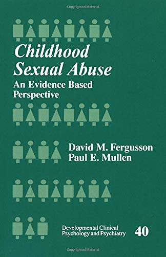 9780761911371: Childhood Sexual Abuse: An Evidence-Based Perspective (Developmental Clinical Psychology and Psychiatry)