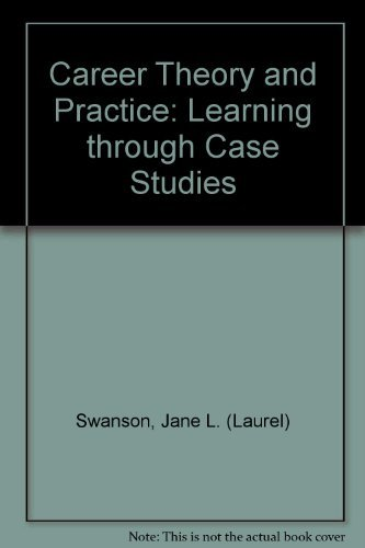 9780761911425: Career Theory and Practice: Learning through Case Studies