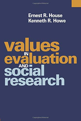 9780761911555: Values in Evaluation and Social Research