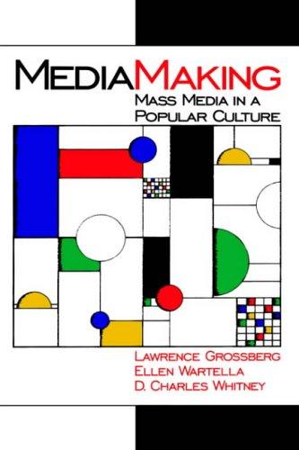 9780761911760: MediaMaking: Mass Media in a Popular Culture