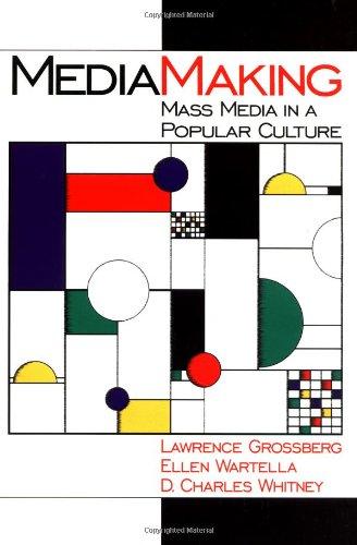 9780761911777: MediaMaking: Mass Media in a Popular Culture