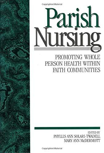 9780761911821: Parish Nursing: Promoting Whole Person Health within Faith Communities