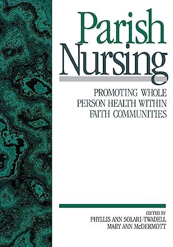9780761911838: Parish Nursing: Promoting Whole Person Health within Faith Communities