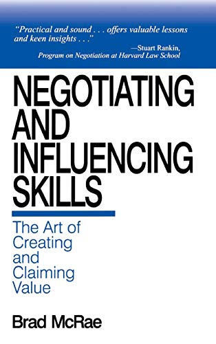 9780761911845: Negotiating and Influencing Skills: The Art of Creating and Claiming Value