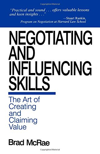 9780761911852: Negotiating and Influencing Skills: The Art of Creating and Claiming Value