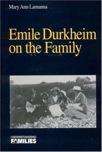 9780761912064: Emile Durkheim on the Family (Understanding Families, V. 20)