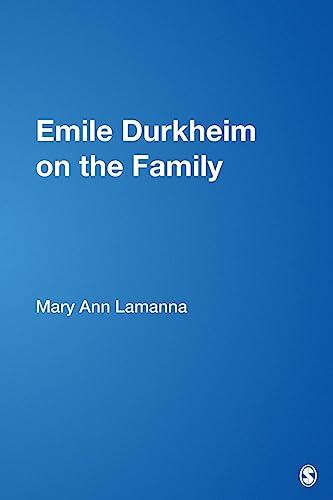 9780761912071: Emile Durkheim on the Family (Understanding Families, V. 20)
