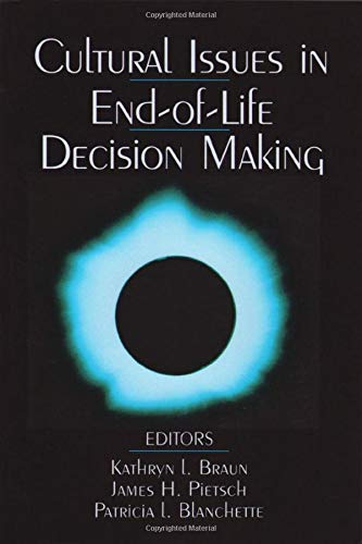 9780761912170: Cultural Issues in End-of-Life Decision Making