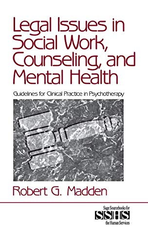 9780761912323: 36: Legal Issues in Social Work, Counseling, and Mental Health: Guidelines for Clinical Practice in Psychotherapy (SAGE Sourcebooks for the Human Services)