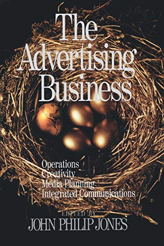 9780761912392: The Advertising Business: Operations, Creativity, Media Planning, Integrated Communications