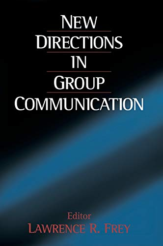 9780761912804: New Directions in Group Communication