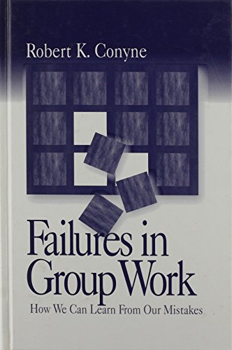 9780761912897: Failures in Group Work: How We Can Learn from Our Mistakes
