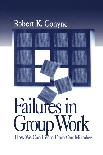 9780761912903: Failures in Group Work: How We Can Learn from Our Mistakes