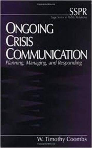 9780761913191: Ongoing Crisis Communication: Planning, Managing, and Responding (SAGE Series in Public Relations)