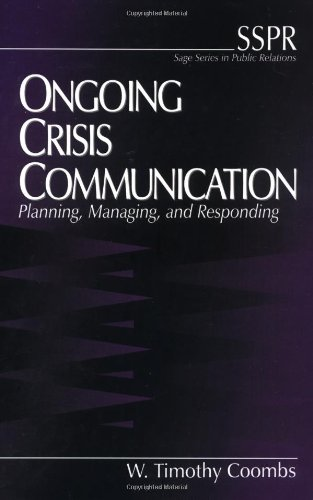 9780761913207: Ongoing Crisis Communication: Planning, Managing, and Responding (SAGE Series in Public Relations)