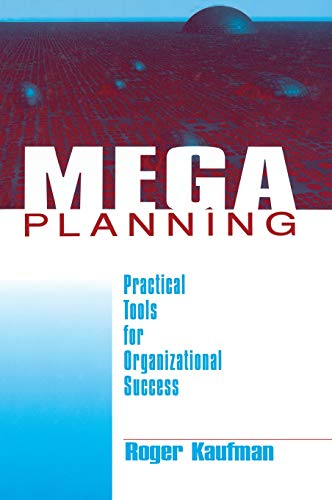 9780761913245: Mega Planning: Practical Tools for Organizational Success