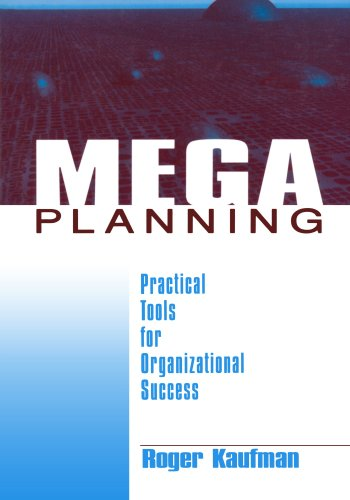 9780761913252: Mega Planning: Practical Tools for Organizational Success