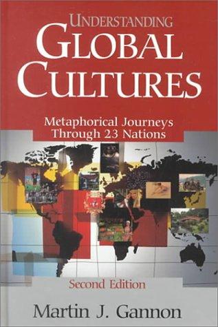 9780761913283: Understanding Global Cultures: Metaphorical Journeys through 23 Nations