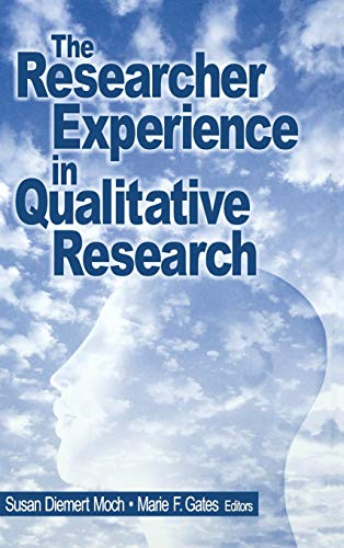9780761913412: The Researcher Experience in Qualitative Research