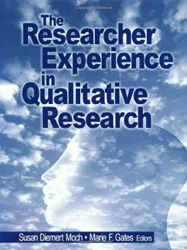 9780761913429: The Researcher Experience in Qualitative Research